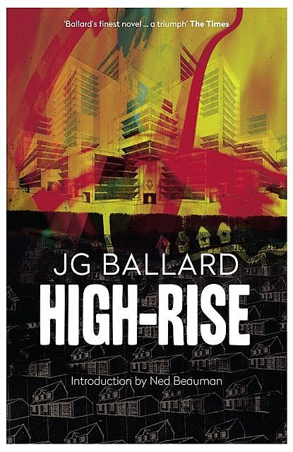 High Rise, James Graham Ballard