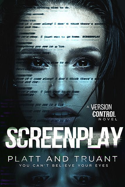 Screenplay, Johnny Truant, Sean Platt