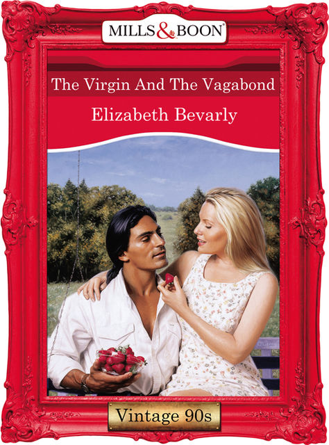 The Virgin And The Vagabond, Elizabeth Bevarly