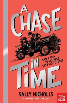 A Chase in Time, Sally Nicholls