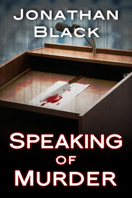 Speaking of Murder, Jonathan Black