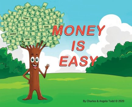 Money Is Easy, Charles Todd, Angela Todd