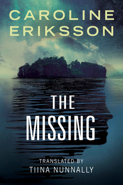 The Missing, Caroline Eriksson