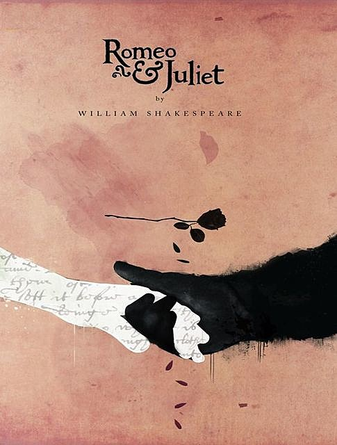 Romeo and Juliet, William Shakespeare