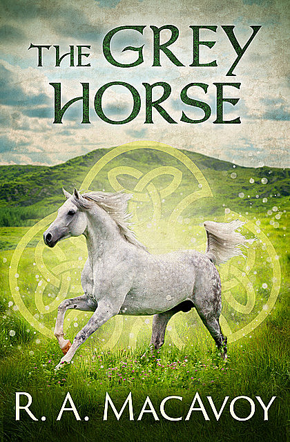 The Grey Horse, R.A. Macavoy