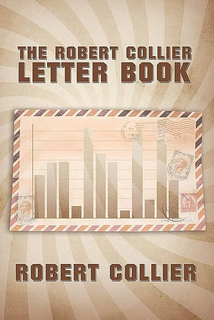 The Robert Collier Letter Book, Robert Collier
