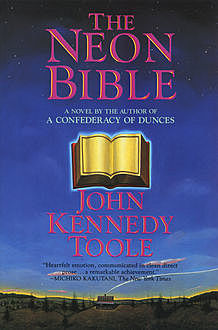 The Neon Bible, John Kenndy Toole