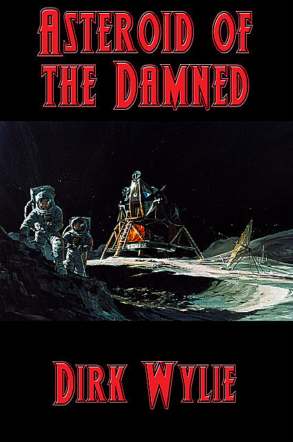 Asteroid of the Damned, Dirk Wylie