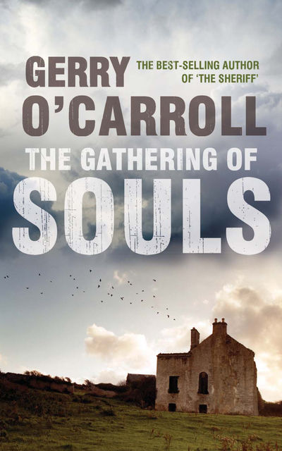 The Gathering of Souls, Gerry O'Carroll
