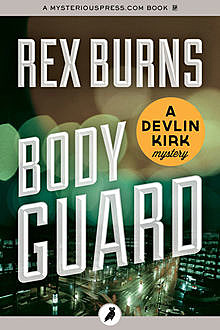 Body Guard, Rex Burns