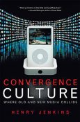 Convergence Culture, Henry Jenkins