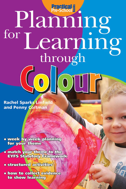 Planning for Learning through Colour, Rachel Sparks Linfield