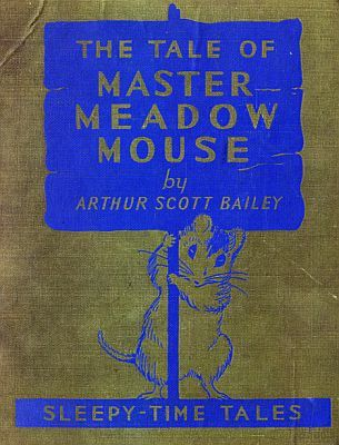 The Tale of Master Meadow Mouse, Arthur Scott Bailey
