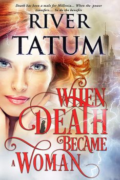 When Death Became A Woman, Michael Anderle, River Tatum