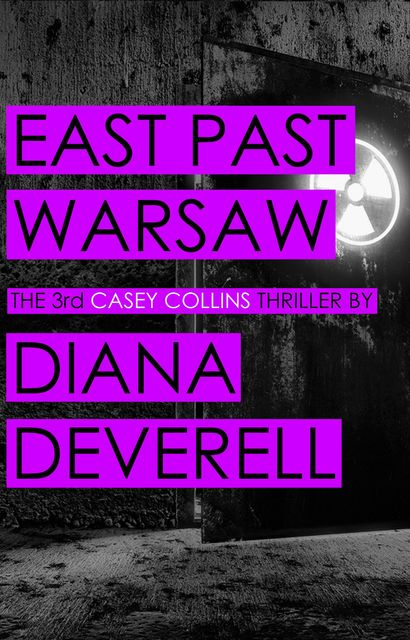 East Past Warsaw, Diana Deverell