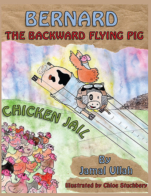 Bernard the Backward-flying Pig in 'Chicken Jail', Jamal Ullah