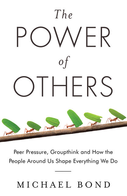 The Power of Others, Michael Bond