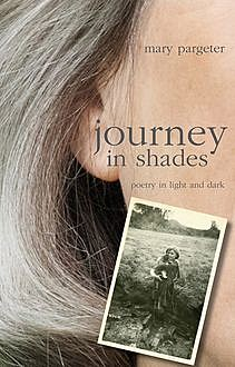 journey in shades, Mary Pargeter