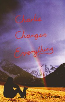 Charlie Changes Everything, R.J. Cregan