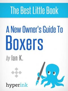Boxer: Training, Grooming, and Dog Care, Ian
