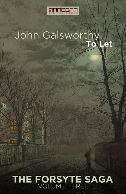 To Let, John Galsworthy