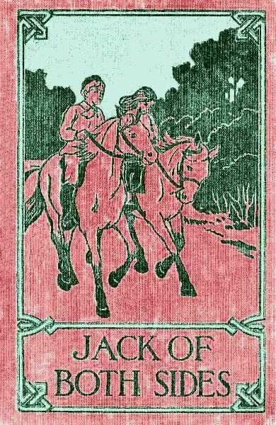 Jack of Both Sides / The Story of a School War, Florence Coombe