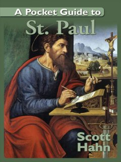 A Pocket Guide to St. Paul, Scott Hahn