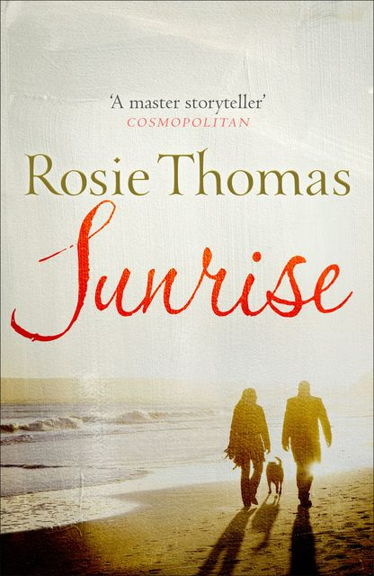 Sunrise, Rosie Thomas