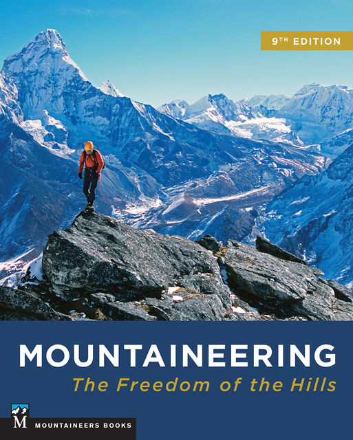 Mountaineering: Freedom of the Hills, The Mountaineers