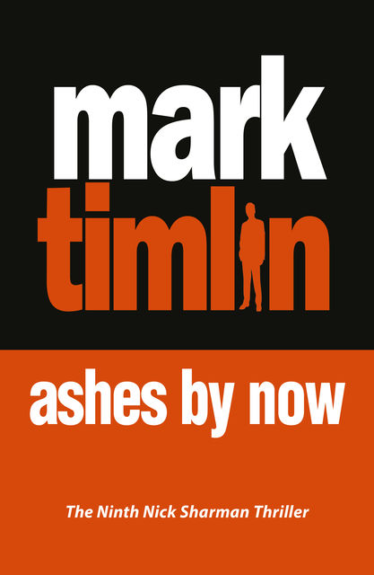 Ashes By Now, Mark Timlin