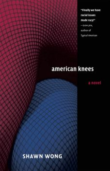 American Knees, Shawn Wong
