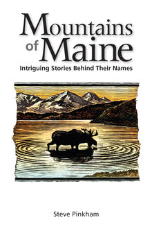 The Mountains of Maine, Steve Pinkham