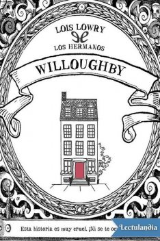 Los hermanos Willoughby, Lois Lowry