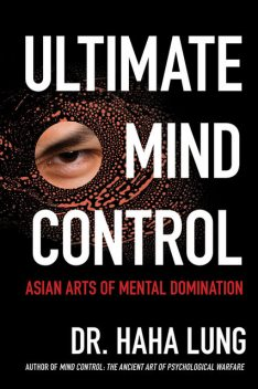 Ultimate Mind Control, Haha Lung, Christopher B. Prowant