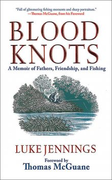 Blood Knots, Luke Jennings