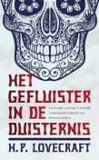 Het gefluister in de duisternis, Howard Phillips Lovecraft