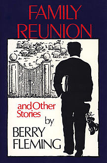 Family Reunion, Berry Fleming
