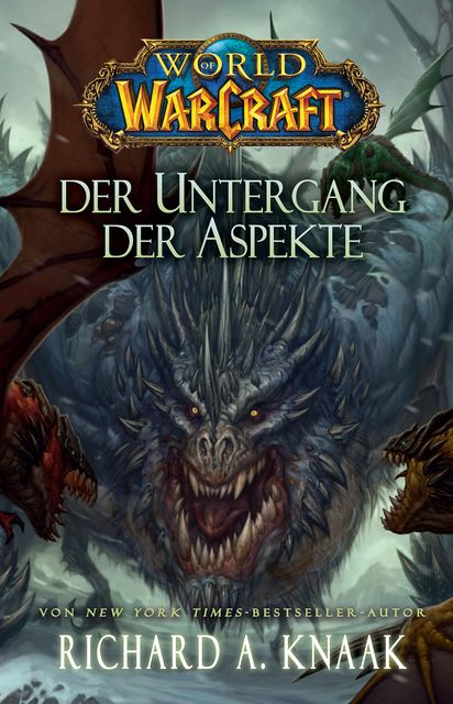 World of Warcraft: Der Untergang der Aspekte, Richard Knaak