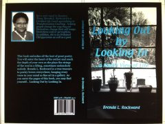 Looking Out by Looking In…a Poet's View of Life, Brenda Rockward