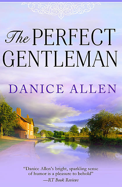 The Perfect Gentleman, Danice Allen