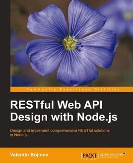 RESTful Web API Design with Node.js, Valentin Bojinov
