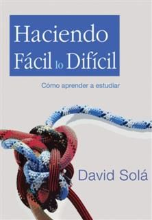 Haciendo facil lo dificil, David Sola