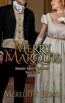 The Merry Marquis, Meredith Bond