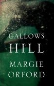 Gallows Hill, Margie Orford