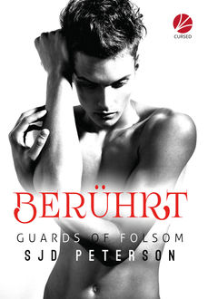 Guards of Folsom: Berührt, SJD Peterson