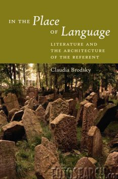 In the Place of Language, Claudia Brodsky