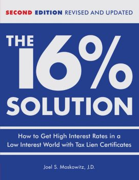 The 16 % Solution, Revised Edition, J.D. Joel S. Moskowitz