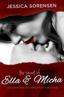 The Secret of Ella and Micha, Jessica Sorensen