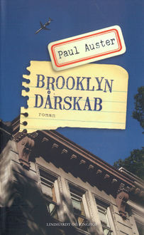 Brooklyn dårskab, Paul Auster