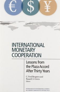 International Monetary Cooperation, C. Fred Bergsten, Russell A. Green
